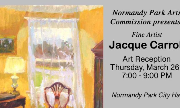 Normandy Park Arts Commission's Reception for Jacqueline Carroll will be Mar. 26