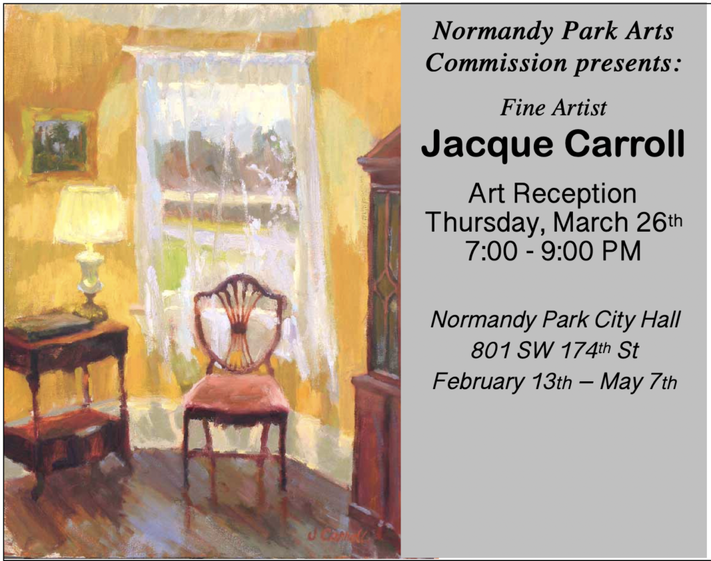 Normandy Park Arts Commission's Reception for Jacqueline Carroll will be Mar. 26 1
