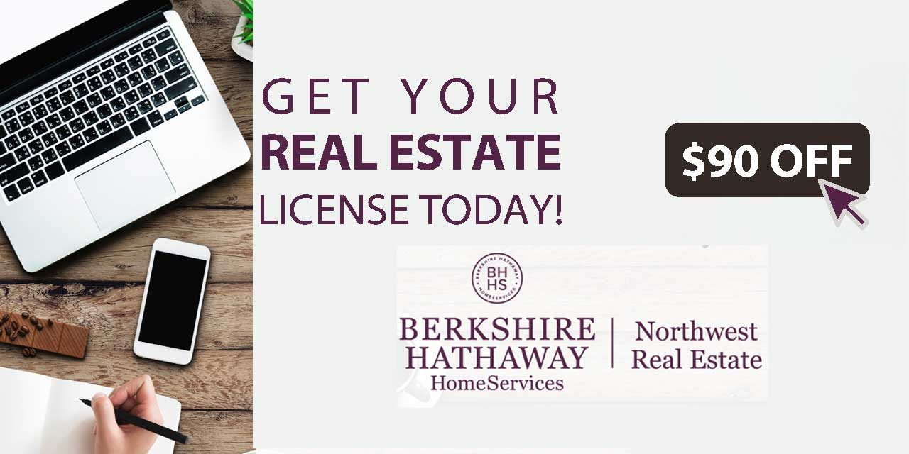 Work from home to get your Real Estate License from Berkshire Hathaway HomeServices Northwest Real Estate