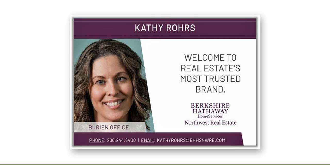 Please welcome Kathy Rohrs to Berkshire Hathaway HomeServices Northwest Real Estate