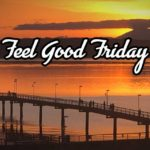 Feel Good Friday: A fine place.