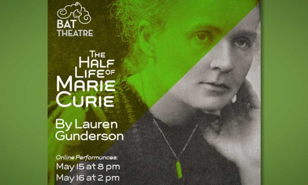 REVIEW: 'Half-Life of Marie Curie' an inspiring story of two women who empowered themselves to change the world